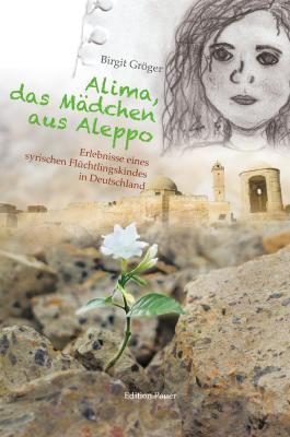 Alima, das Mädchen aus Aleppo