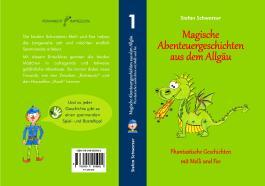 Magische Abenteuergeschichten aus dem Allgäu