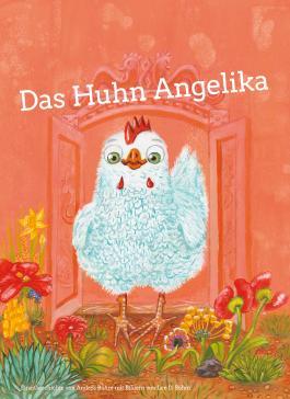 Das Huhn Angelika