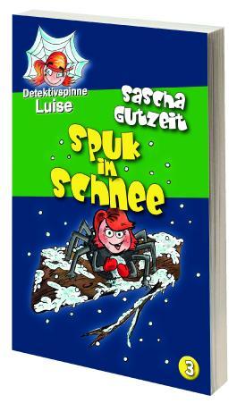 Detektivspinne Luise - Spuk im Schnee