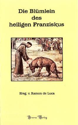 Die Blümlein des hl. Franziskus