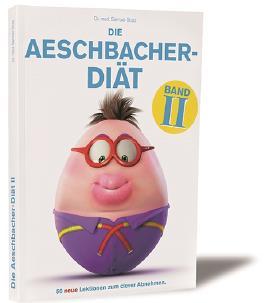 Die Aeschbacher-Diät Band 2