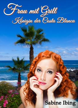 Frau mit Grill - Königin der Costa Blanca