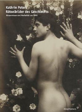 Rätselbilder des Geschlechts: Körperwissen und Medialität um 1900 (hors série)