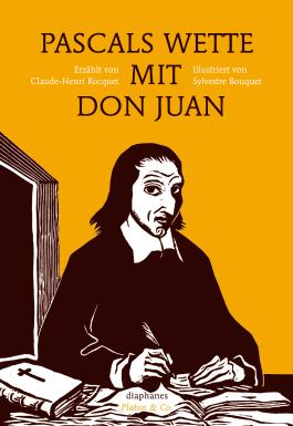 Pascals Wette mit Don Juan