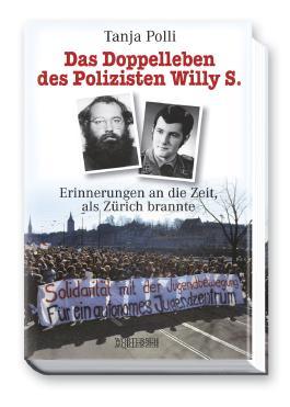 Das Doppelleben des Polizisten Willy S.