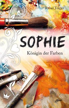 Sophie - Königin der Farben