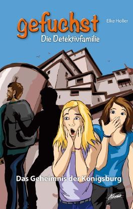 Gefuchst – Das Geheimnis der Königsburg