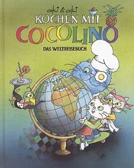 Kochen mit Cocolino - Das Weltreisebuch