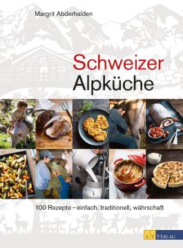 Schweizer Alpküche