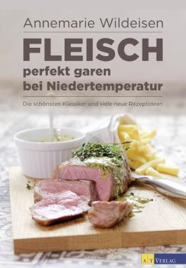 Fleisch perfekt garen bei Niedertemperatur