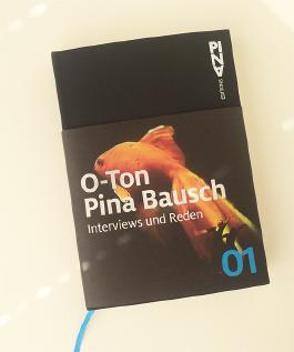 O-Ton Pina Bausch