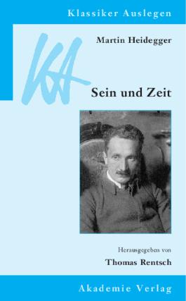 Martin Heidegger: Sein und Zeit
