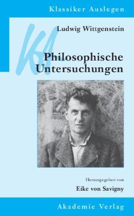 Ludwig Wittgenstein: Philosophische Untersuchungen