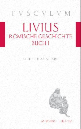 Römische Geschichte, Buch 1 / Ab urbe condita 1