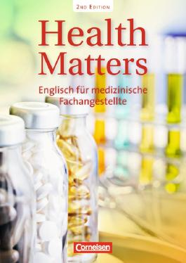 Health Matters - New Edition / A2 - Schülerbuch