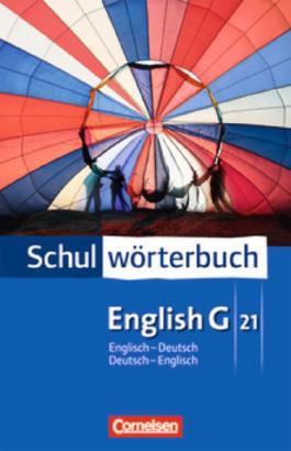 Cornelsen Schulwörterbuch - English G 21 / Englisch-Deutsch/Deutsch-Englisch