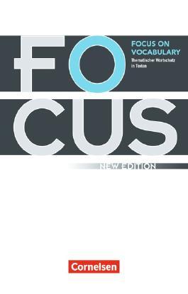 Focus on Vocabulary - New Edition / Gymnasiale Oberstufe und berufsbildende Schulen