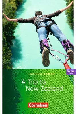 Cornelsen English Library - Fiction / 6. Schuljahr, Stufe 2 - A Trip to New Zealand
