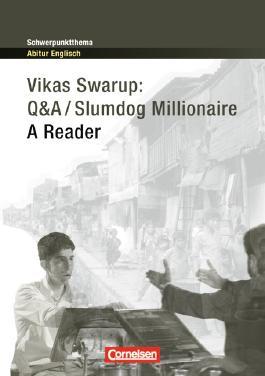Schwerpunktthema Abitur Englisch / Vikas Swarup: Q&A / Slumdog Millionaire