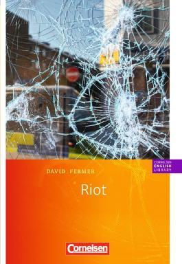 Cornelsen English Library - Fiction / 9. Schuljahr, Stufe 2 - Riot