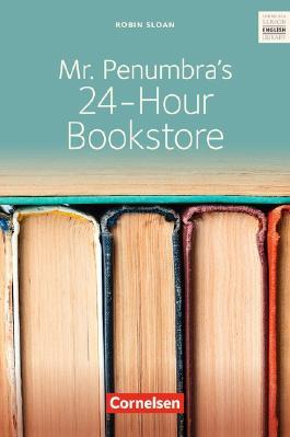 Ab 10. Schuljahr - Mr. Penumbra's 24-Hour Bookstore: Textband mit Annotationen