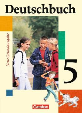 Deutschbuch - Neue Grundausgabe. Sprach- und Lesebuch / 5. Schuljahr - Schülerbuch