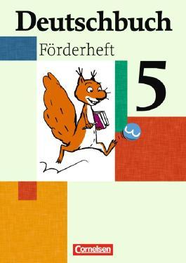 Deutschbuch - Fördermaterial - zu allen Ausgaben. Sprach- und Lesebuch / 5. Schuljahr - Förderheft