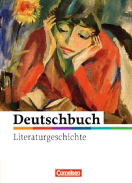 Deutschbuch - Literaturgeschichte - zu allen Ausgaben / 5.-10. Schuljahr - Schülerbuch