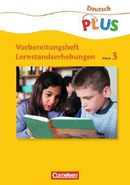 Lernstandserhebungen - Deutsch / 3. Schuljahr - Arbeitsheft mit Lösungen