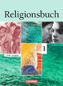 Religionsbuch - Sekundarstufe I - Neubearbeitung / Band 1 - Schülerbuch