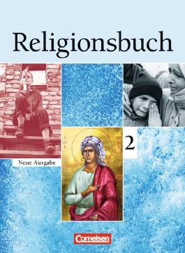 Religionsbuch - Sekundarstufe I - Neubearbeitung / Band 2 - Schülerbuch
