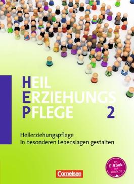 Heilerziehungspflege / Band 2 - Heilerziehungspflege in besonderen Lebenslagen gestalten