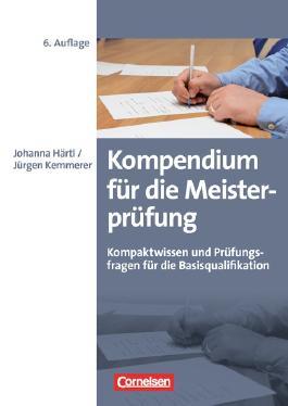Erfolgreich im Beruf / Kompendium für die Meisterprüfung