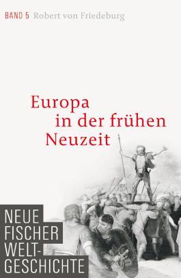 Neue Fischer Weltgeschichte. Band 5