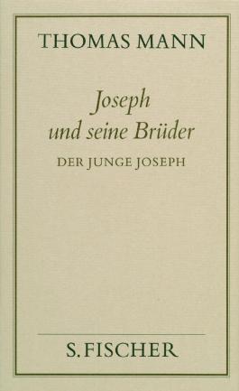 Joseph und seine Brüder II. Der junge Joseph