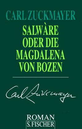Salwàre oder Die Magdalena von Bozen