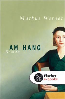 Am Hang: Roman (Fischer Taschenbibliothek)