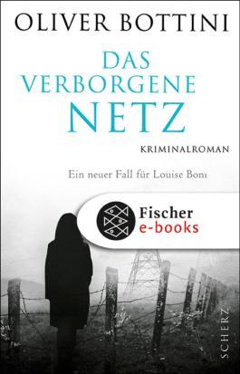 Das verborgene Netz: Kriminalroman (Louise Boni 5)