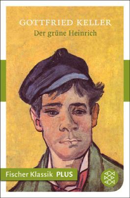 Der grüne Heinrich: Roman (Fischer Klassik PLUS)