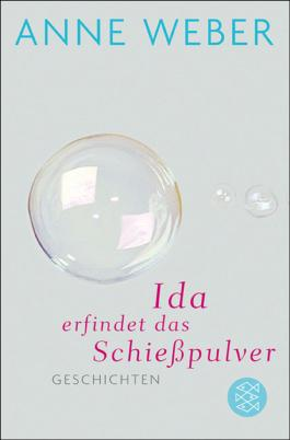 Ida erfindet das Schießpulver: Geschichten
