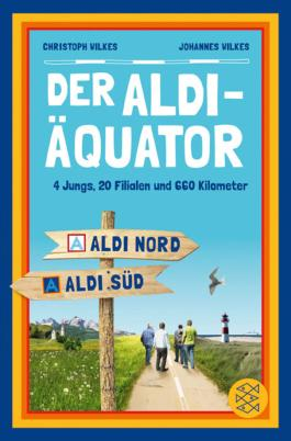 Der Aldi-Äquator: 4 Jungs, 20 Filialen, 660 Kilometer