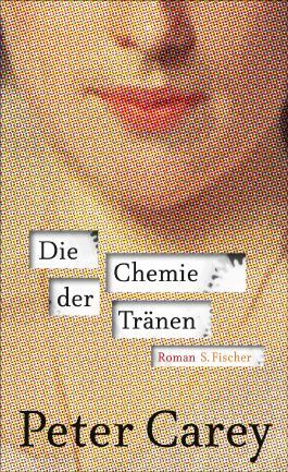 Chemie der Tränen: Roman