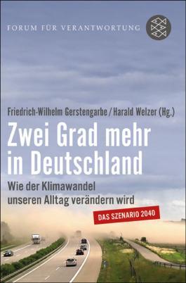 Zwei Grad mehr in Deutschland: Wie der Klimawandel unseren Alltag verändern wird