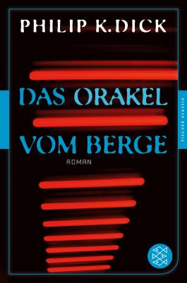 Das Orakel vom Berge: Roman Fischer Klassik PLUS