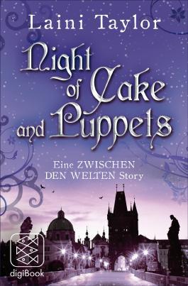 Night of Cake and Puppets - Eine ZWISCHEN DEN WELTEN Story