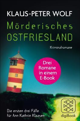 Mörderisches Ostfriesland: Die ersten drei Fälle für Ann Kathrin Klaasen