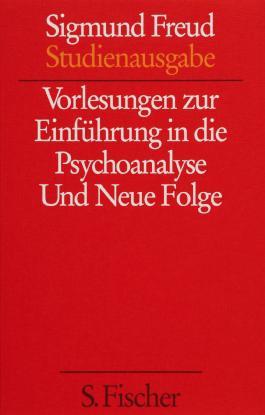 Sigmund Freud - Kassette. Studienausgabe / Vorlesungen zur Einführung in die Psychoanalyse /Und Neue Folge