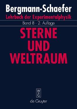 Lehrbuch der Experimentalphysik / Sterne und Weltraum