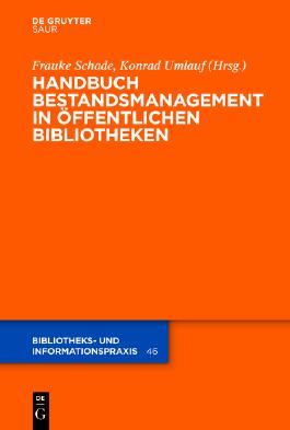 Handbuch Bestandsmanagement in Öffentlichen Bibliotheken